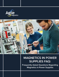 FAQs Regarding Magnetics in Power Supplies